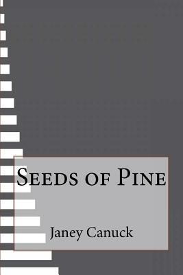Seeds of Pine
