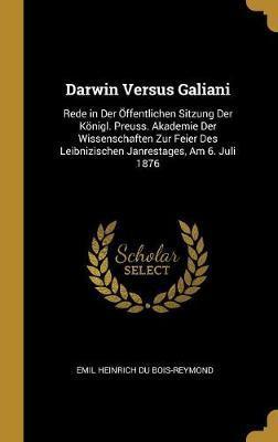 Darwin Versus Galiani