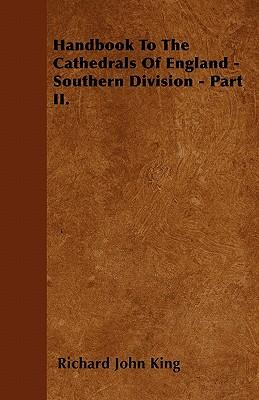 Handbook To The Cathedrals Of England - Southern Division - Part II