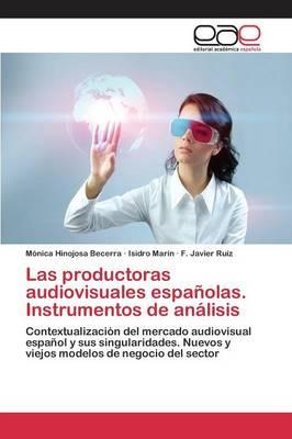 Las productoras audiovisuales españolas. Instrumentos de análisis
