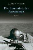 Die Einsamkeit des Astronomen