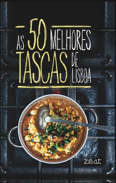 As 50 Melhores Tascas de Lisboa