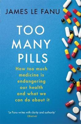 Too Many Pills