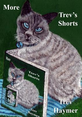 More Trev's Shorts