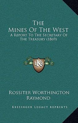 The Mines of the Wes...