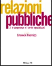 Relazioni pubbliche / Le competenze e i servizi specializzati