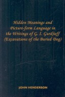 Hidden Meanings and Picture-form Language in the Writings of G.I. Gurdjieff