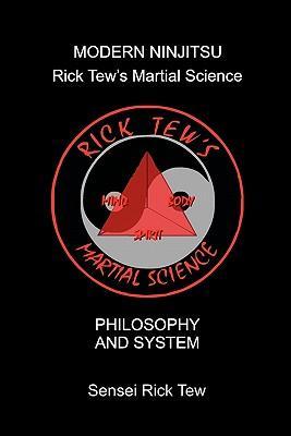 Modern Ninjitsu Rick Tew's Martial Science