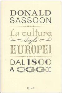 La cultura degli Europei dal 1800 a oggi