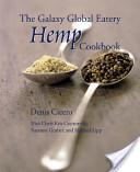 The Galaxy Global Eatery Hemp Cookbook