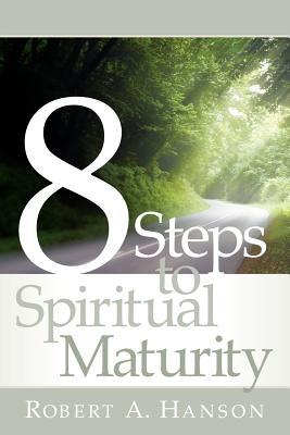 8 Steps To Spiritual Maturity