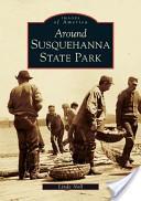 Around Susquehanna State Park