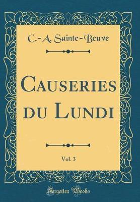Causeries du Lundi, ...
