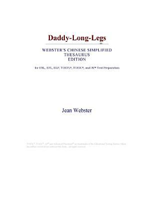 Daddy-Long-Legs (Webster's Chinese Simplified Thesaurus Edition)