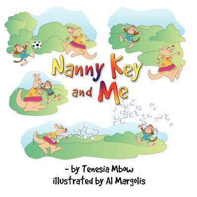 Nanny Key and Me