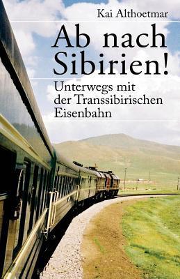 Ab Nach Sibirien!