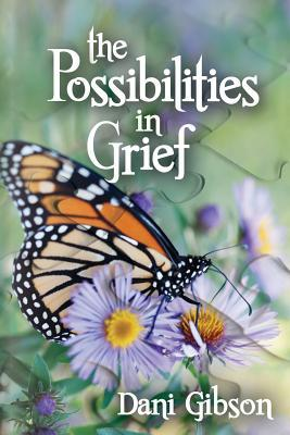 The Possibilities in Grief