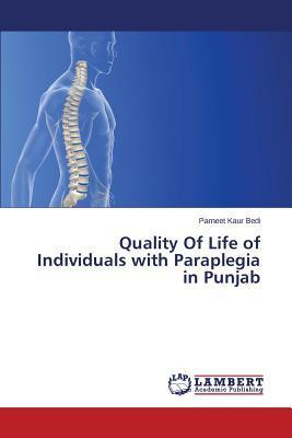 Quality Of Life of Individuals with Paraplegia in Punjab