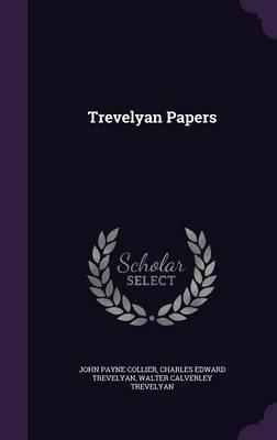 Trevelyan Papers
