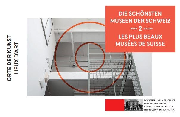Die schönsten Museen der Schweiz 2 - Les plus beaux Musées de Suisse 2