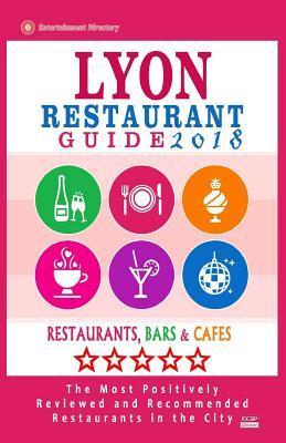 Lyon Restaurant Guide 2018