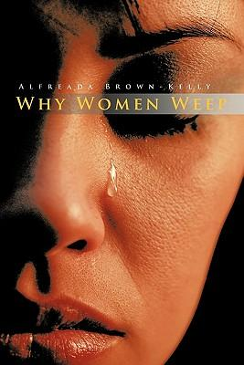 Why Women Weep