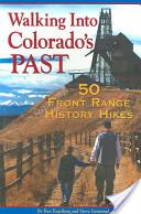 Walking Into Colorado's Past