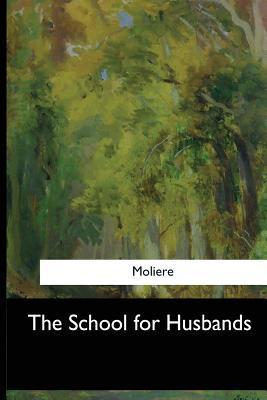 The School for Husba...