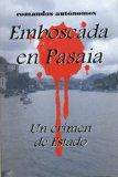 Emboscada en Pasaia, un crimen de estado