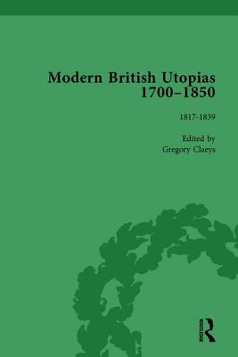 Modern British Utopias, 1700-1850 Vol 6