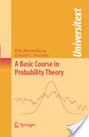 A Basic Course on Probablity Theory