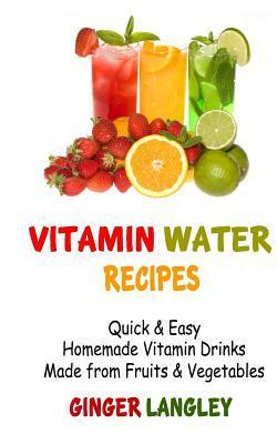 Vitamin Water Recipes