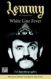 Lemmy - White Line Fever. Die Autobiographie