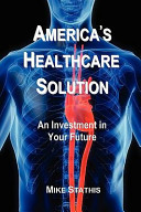 America's Healthcare Solution