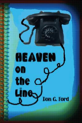 Heaven on the Line