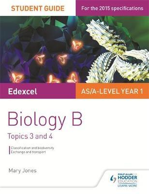 Edexcel AS/A Level Year 1 Biology B Student Guide