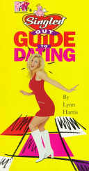 Mtv's Singled Out's Guide to Dating