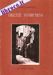Firenze scomparsa