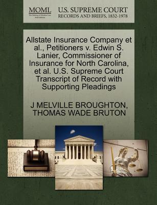 Allstate Insurance Company et al, Petitioners V. Edwin S. Lanier, Commissioner of Insurance for North Carolina, et al. U.S. Supreme Court Transcript