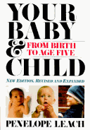 Your Baby & Child - From Birth to Age Five