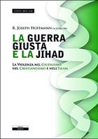 La guerra giusta e la jihad