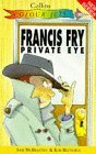 Francis Fry Private Eye