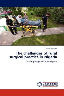 The challenges of rural surgical practice in Nigeria