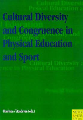 Cultural Diversity & Congruence in Physical Education & Sport