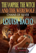 The Vampire, the Witch and the Werewolf: Chains of Silver