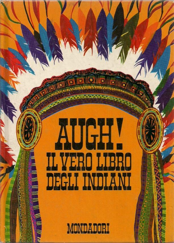 Augh! Il vero libro degli indiani