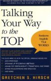 Talking Your Way to the Top
