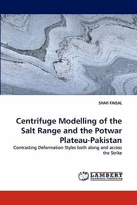 Centrifuge Modelling of the Salt Range and the Potwar Plateau-Pakistan