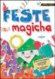 Feste magiche
