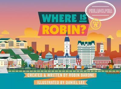Where Is Robin? Philadelphia